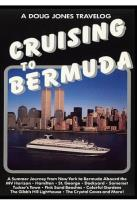 Doug Jones Travelog - Crusing To Bermuda