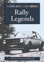 Ford Archive Gems: Rally Legends