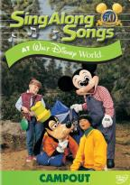 Sing-Along Songs - Campout At Walt Disney World