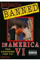 Banned in America, Vol. 6