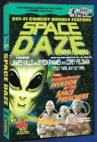 Sci-Fi Comedy Double Feature - Space Daze/Invasion of the Space Preachers