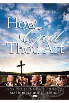 Bill & Gloria Gaither - How Great Thou Art