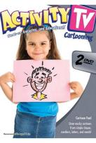 ActivityTV - Cartooning