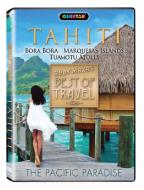 Rudy Maxa's Best of Travel: Tahiti