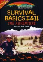 Survival Basics I & II
