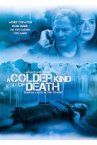 Colder Kind of Death