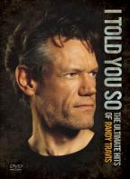 Randy Travis - I Told You So: The Ultimate Hits Of Randy Travis