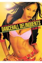 Dancehall Delinquents - Volume One