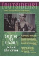 Outsiders: Dressing for Pleasure - The Films of John Samson