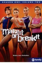 Make It or Break It: Season One, Vol. 2