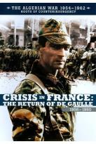 Algerian War 1954-1962: Crisis in France - The Return of De Gaulle 1956-1960