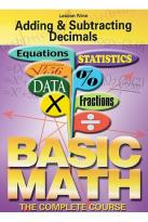 Basic Math - The Complete Course - Lesson 9: Adding and Subtracting Decimals