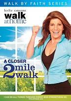 Leslie Sansone - Walk at Home: A Closer 2 Mile Walk
