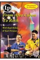 Adventures in Rhythm, Vol. 3: From Afro - Cuban to Rock
