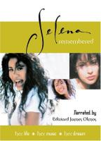 Selena - Remembered