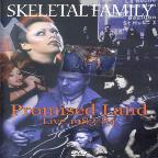 Skeletal Family: Promised Land - Live 1983-1984