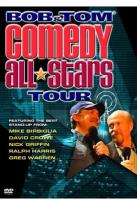 Bob & Tom Comedy All Stars Tour
