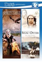 Spirit of the Eagle/Sign of the Otter