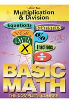 Basic Math - The Complete Course - Lesson 2: Multiplication and Division