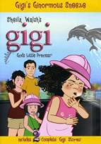 Gigi: God's Little Princess: Gigi's Ginormous Sneeze