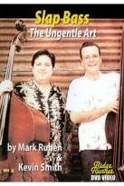 Mark Rubin/Kevin Smith: Slap Bass - The Ungentle Art