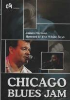 James Harman/Howard & The White Boys - Chicago Blues Jam