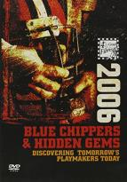 2006 Blue Chippers & Hidden Gems