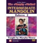 Murphy Method: Intermediate Mandolin, Vol. 2