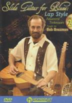 Bob Brozman: Slide Guitar For Blues - Lap Style, Part 2