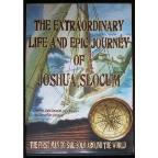 Extraordinary Life and Epic Journey of Joshua Slocum