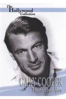 Hollywood Collection - Gary Cooper: The Face of a Hero