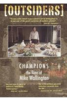 Outsiders: Champions - The Films of Mike Wallington