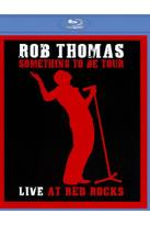 Soundstage - Rob Thomas: Live at Red Rock