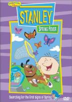 Stanley: Spring Fever