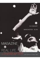 Magazine: Real Life + Thereafter