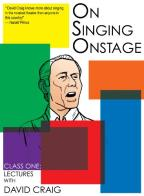 On Singing Onstage: Class One