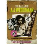 Ballad Of A J Weberman
