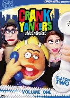 Crank Yankers Uncensored - Season Two: Volume One