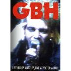 GBH - Live In Los Angeles/Live At Victoria Hall