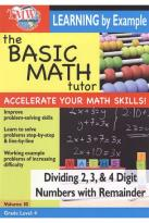 Basic Math Tutor: Dividing 2, 3 & 4 Digit Numbers with Remainder