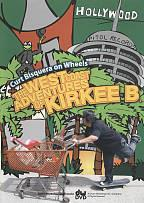 Curt Bisquera on Wheels: The West Coast Adventures of Kirkee B.