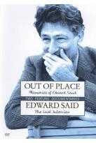 Out of Place: Memories of Edward Said/Edward Said: The Last Interview