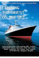 Doug Jones Travelog - Cruising The Orient On The Qe2