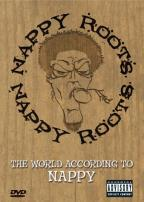 Nappy Roots: The World According to Nappy