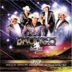 Bronco - Por Ti: CD/DVD