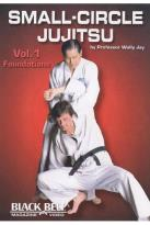 Small - Circle Jujitsu, Vol. 1: Foundations by Wally Jay