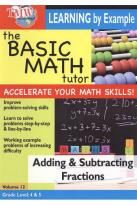 Basic Math Tutor: Adding & Subtracting Fractions