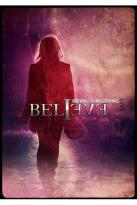 Believe: Seeing Is Believing - Live