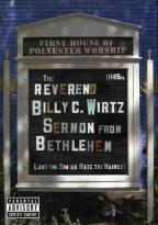 Reverend Billy C. Wirtz - Sermon from Bethlehem