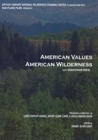 American Values, American Wilderness